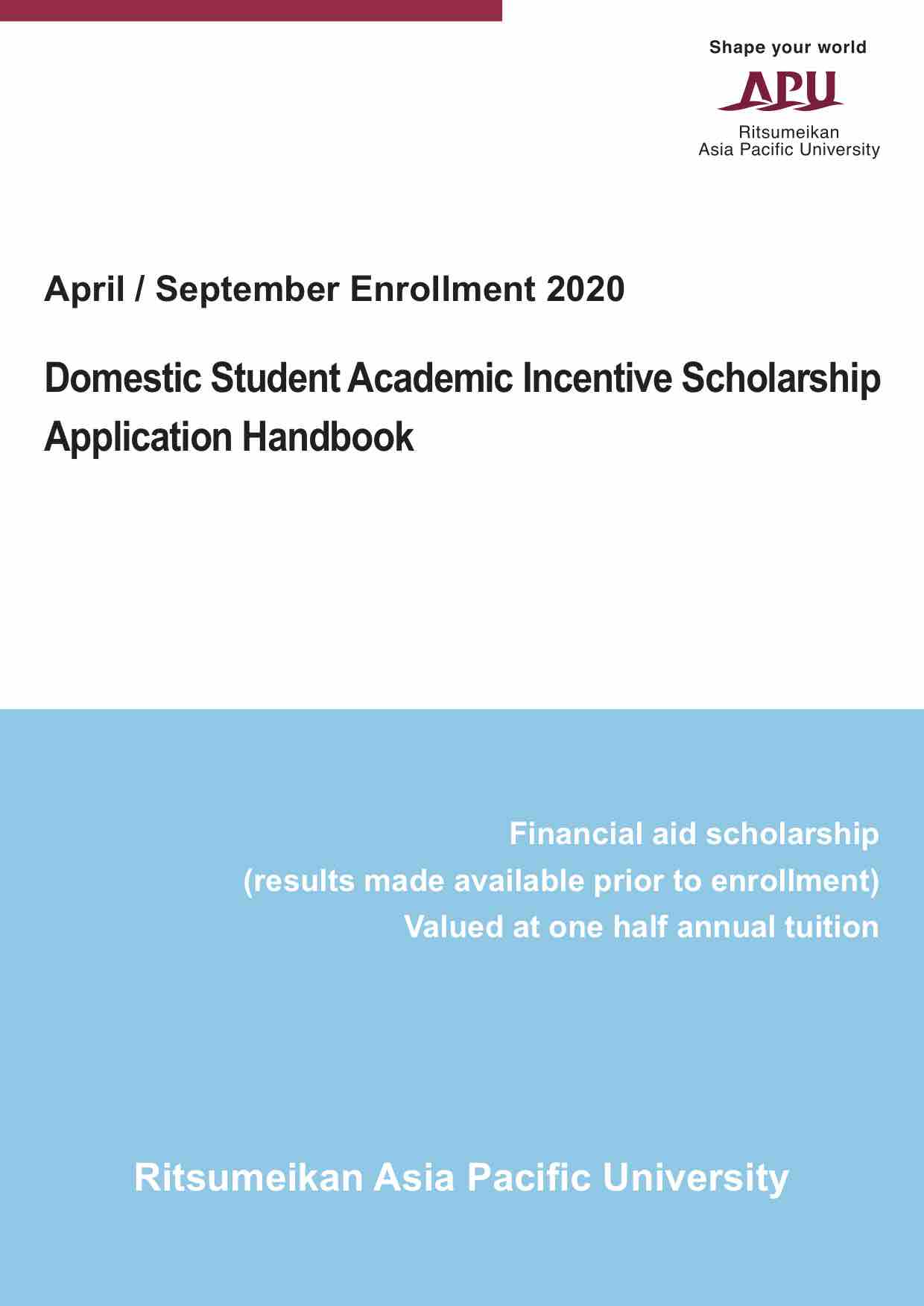 Application Guidelines for the Domestic Students Academic Incentive Scholarship